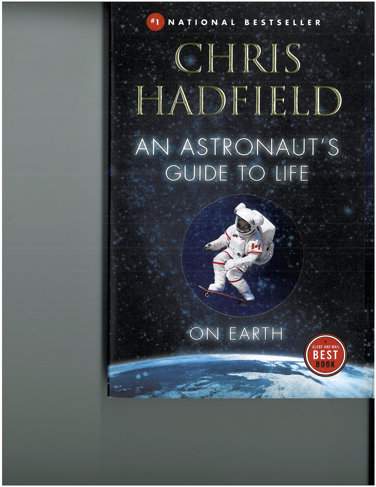 2 Chris Hadfield - An Astronauts Guide to the Life on Earth connections clarity accomplishment