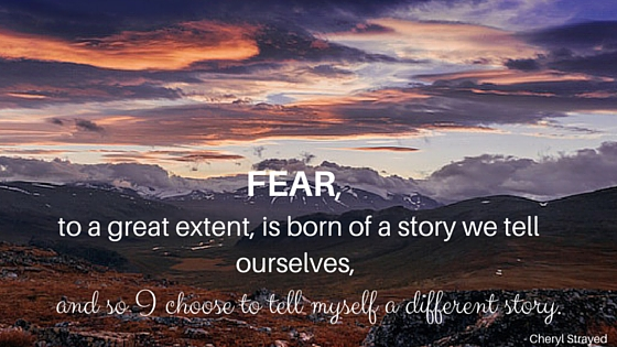 Fear is a Super Charged Feeling